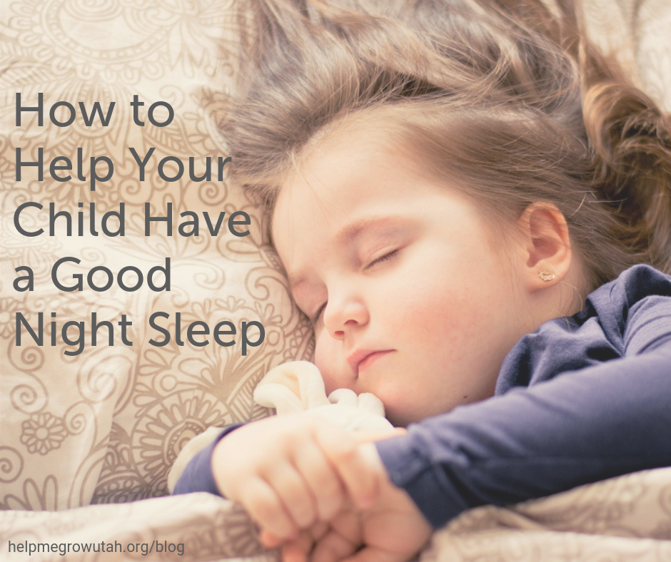 How to Help Your Child Have a Good Night Sleep
