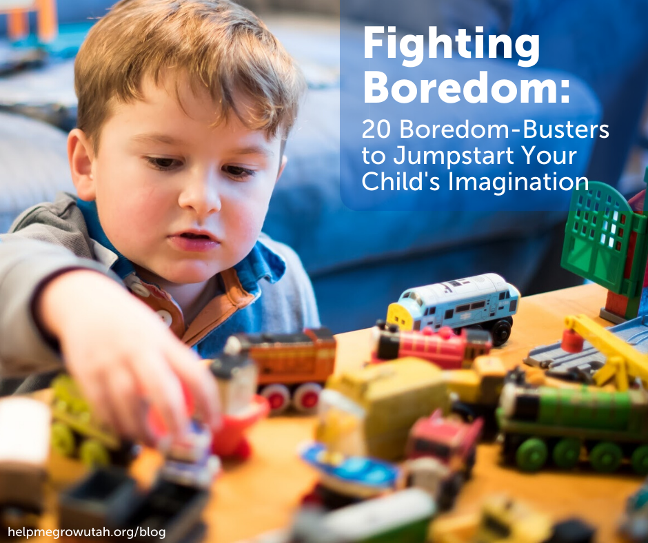 Fighting Boredom: 20 Boredom-Busters to Jumpstart Your Child's Imagination