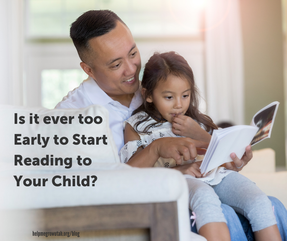 ​Is it Ever too Early to Start Reading to Your Child?