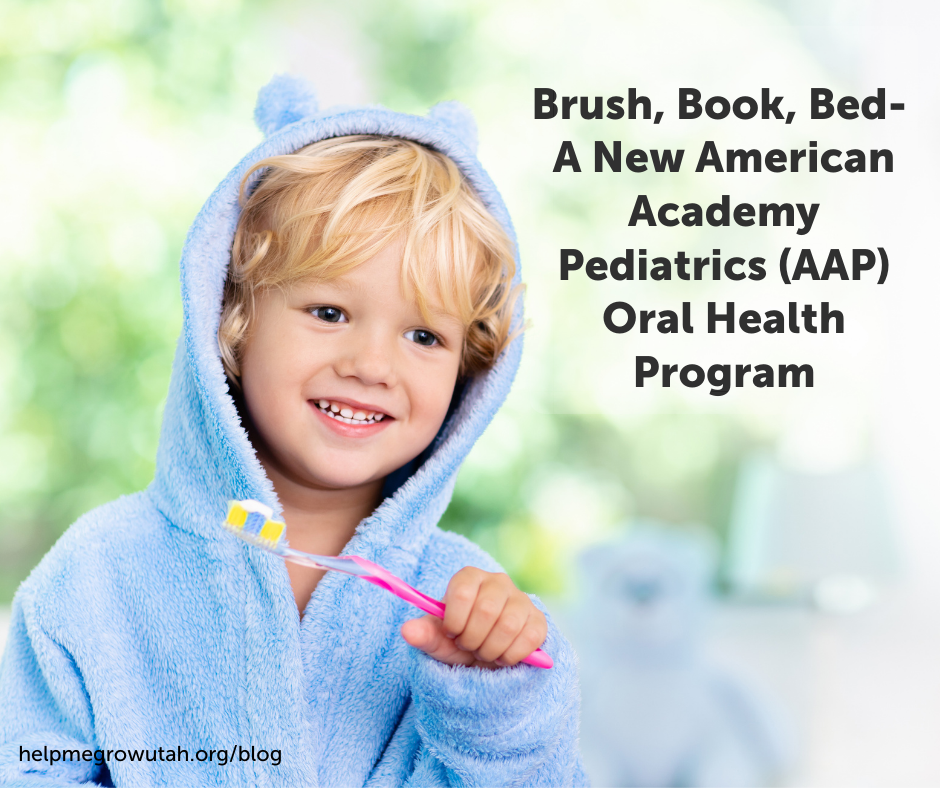 Brush, Book, Bed - A New American Academy Pediatrics (AAP) Oral Health Program