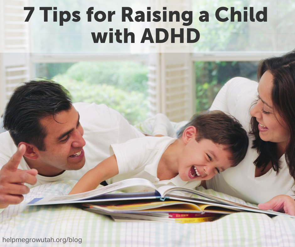 7 Parenting Tips for Raising a Child with ADHD