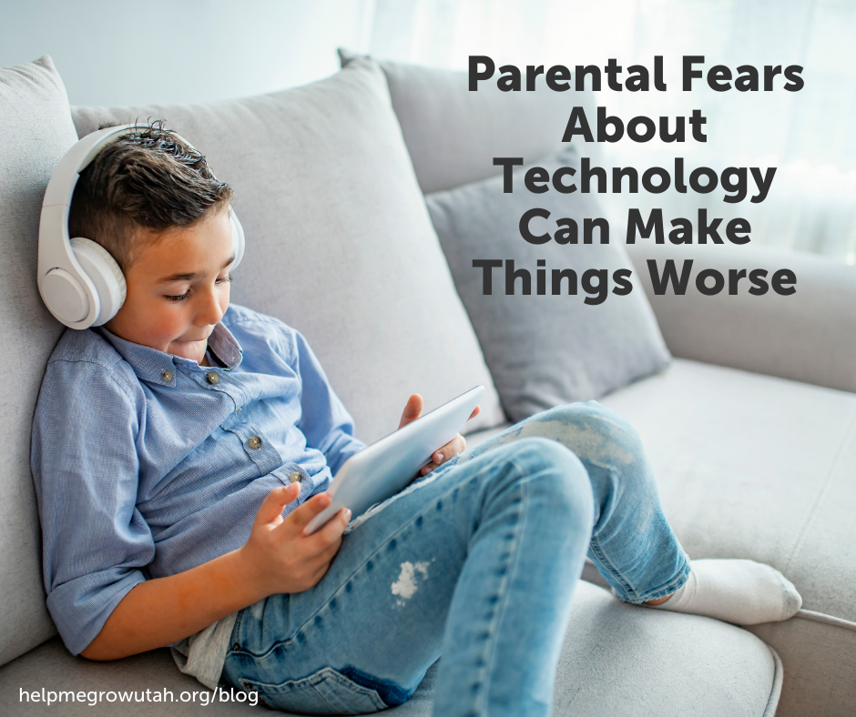 Parental Fears About Technology Can Make Things Worse