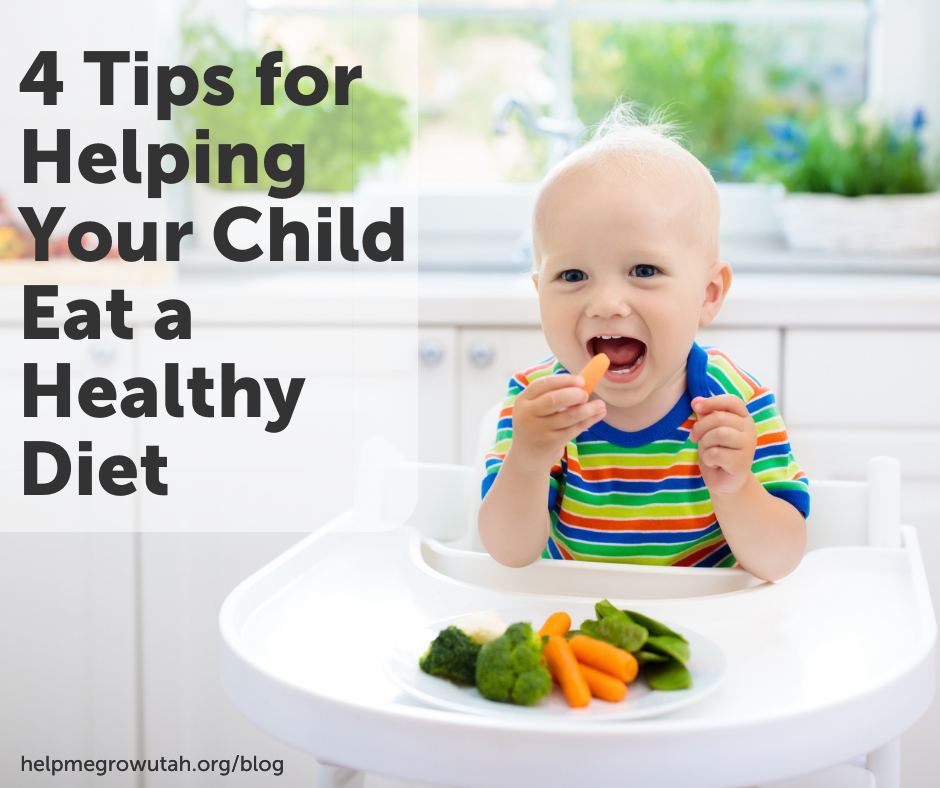 4 Tips for Helping Your Child Eat a Healthy Diet
