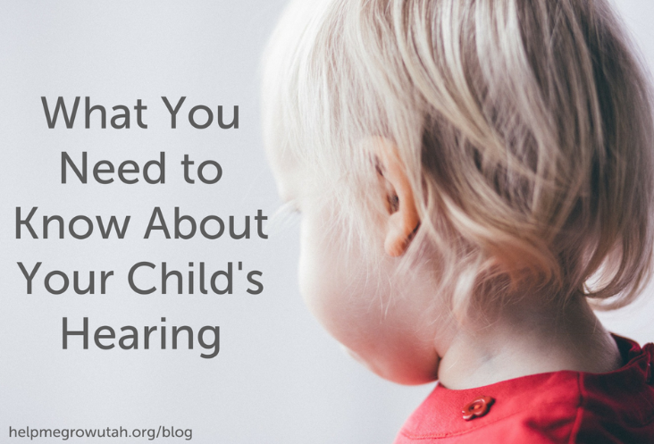 What You Need to Know About Your Child's Hearing