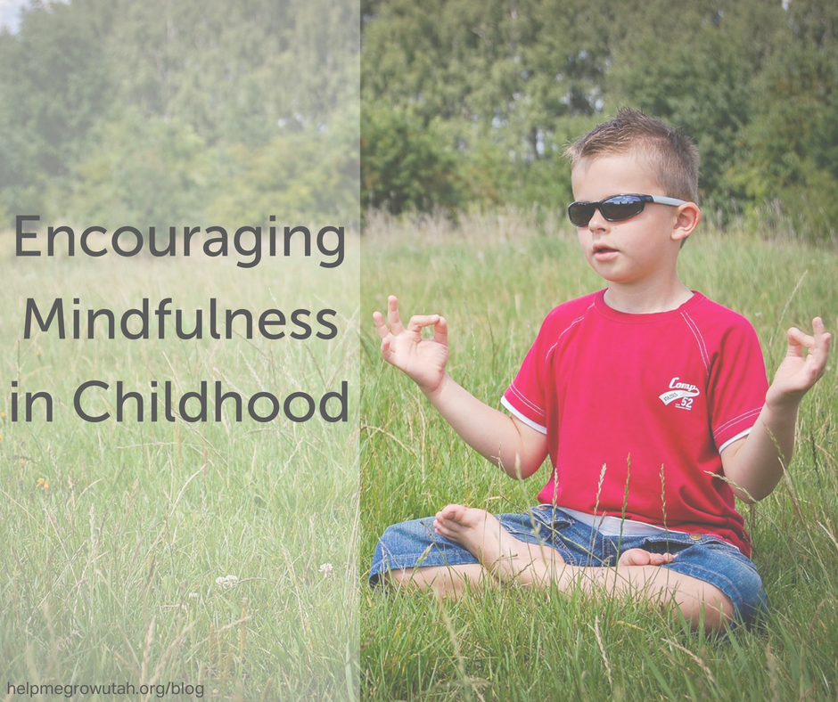 Encouraging Mindfulness in Childhood