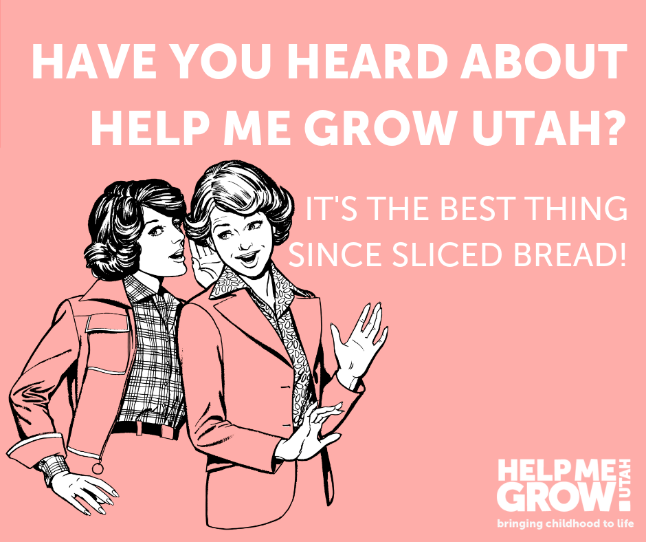 Tell Your Story! 3 Ways to share Help Me Grow Utah